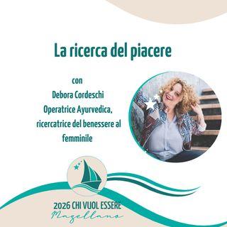 Debora Cordeschi - La ricerca del piacere