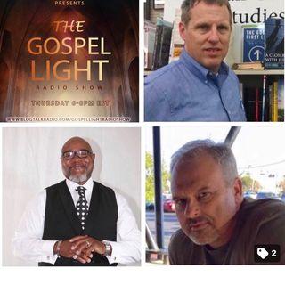 The Gospel Light Radio Show - (Episode 130)