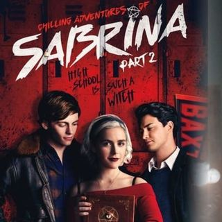 TV Party Tonight: Chilling Adventures of Sabrina Part 2 (Netflix, 2019)