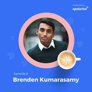 Episode 6: Exploring the art of public speaking with Brenden Kumarasamy