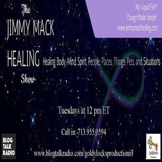The Jimmy Mack Healing Show ~ Special Guest: Rev. Debbie Dienstbier ~ 28Nov2017