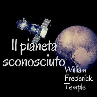 Il pianeta sconosciuto - William Frederick  Temple
