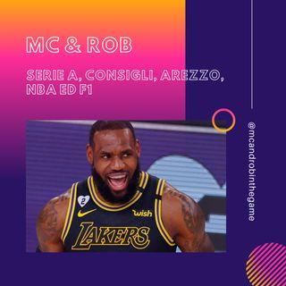 MC&ROB - Serie A, Consigli, Arezzo, Nba ed F1