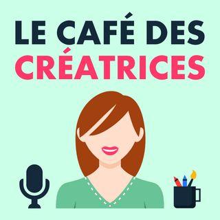 #009 Entrepreneuriat: actualité en France février 2017 - Le Café des Créatrices