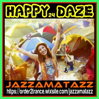 Jazzamatazz - Happy Daze 24