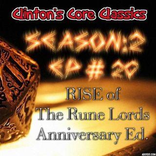 Clinton's Core Classics Season 2 EP.20 : Pathfinder's Rise Of The Rune Lords Anniversary Ed.