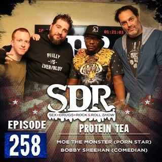 Moe The Monster & Bobby Sheehan (Porn Star & Comedian) - Protein Tea