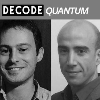 [DECODE Quantum] A la rencontre de Nicolas Gaude et Michel Nowak, Prevision.io