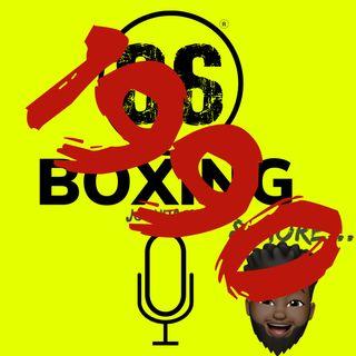 86Boxing Podcast  E16: 1990s Boxing Discussion w/ Slaven Ajanovic of Boxing Haven