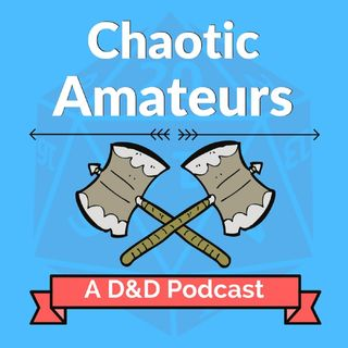 S04 EP35 - Chaotic Amateurs - Laser Beam Eye!