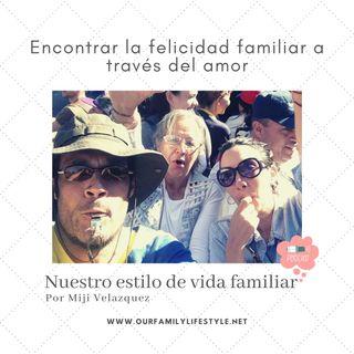 Encontrar la felicidad familiar a través del amor