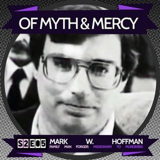 Mark William Hoffman - The Family Man Forger: Missionary to Murderer.