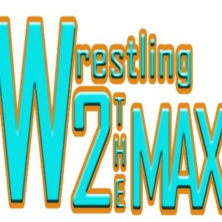 Wrestling 2 the MAX EP 208 Pt 1:  ROH Death Before Dishonor 2016 Preview, TNA Gets a New President