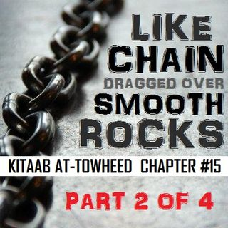 42: Even Angels are Overwhelmed by Fear of Allaah (Part 2)
