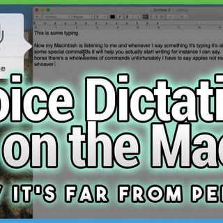 Hands-On Mac 15: Mac Voice Dictation Needs Work