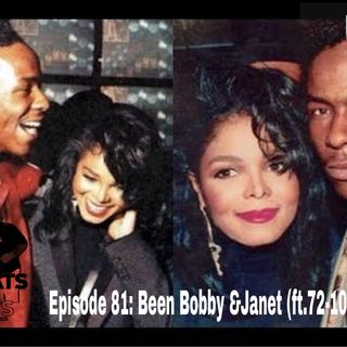 Sweats & Suits Podcast Episode 81: Been Bobby & Janet (feat.72-10)