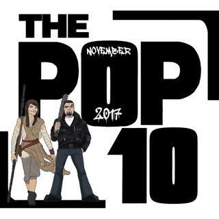The Pop 10 #12 - November 2017