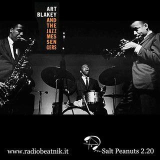 Salt Peanuts Ep. 2.20 Art Blakey and Jazz Messangers