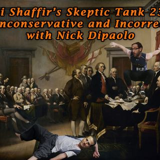 #230: Unconservative and Incorrect (@NickDipaolo)