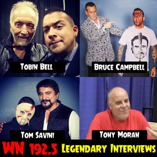 Ep 192.5 - Legendary Interviews: Bruce Campbell, Tom Savini, Tobin Bell, & Tony Moran