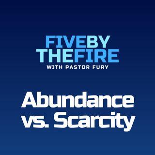 Day 185 - Abundance Mindset vs Scarcity Mindset?
