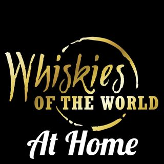 Whiskies Of The World At Home