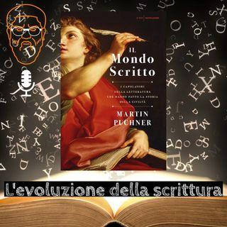 'Il mondo scritto': l'evoluzione della scrittura - Ivaniloqui #1