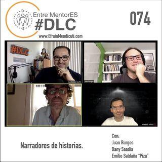 EntreMentorES #DLC 074 - Narradores de historias