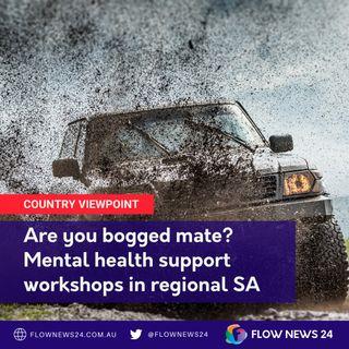 @AreYouBoggedMate? Rural mental health support workshops on Eyre Peninsula @RUBoggedMate