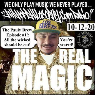 Pauly Brew Episode #1 - 10-12-20 - HipHopPhilosophy.com Radio