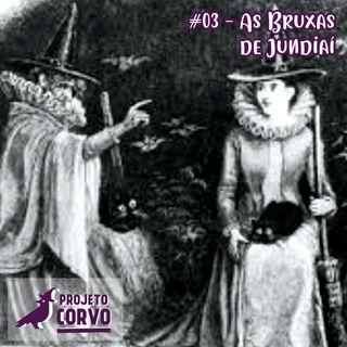 03- As Bruxas de Jundiaí, as Bruxas Paulistas