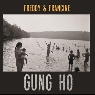 Freddy & Francine: GUNG HO Album