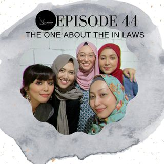 Episode 44: The One About The In-Laws