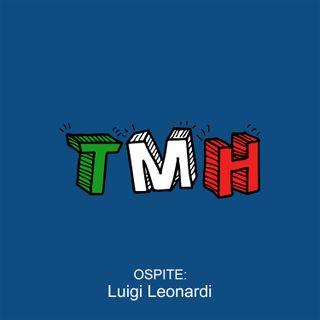 Tutto Molto hso - Ep. 2 con Luigi Leonardi