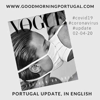 Covid19 Coronavirus Update 02-04-20 (For Portugal, in English)