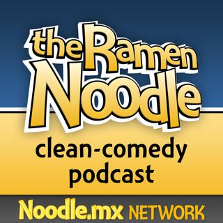 Exploding Ants – tRN208 - the Ramen Noodle - family-friendly clean comedy podcast