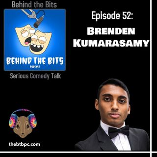 Episode 52: Brenden Kumarasamy