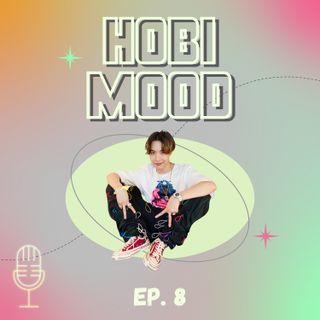 EP. #08 - Hobi Mood