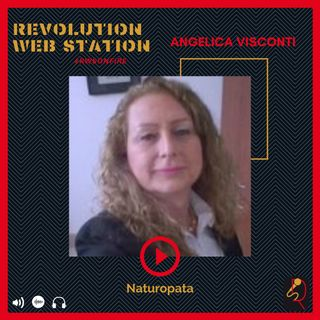 INTERVISTA ANGELICA VISCONTI - NATUROPATA