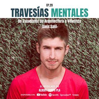 EP 029_De Estudiante de Arquitectura a VIÑETISTA con Aleix Saló