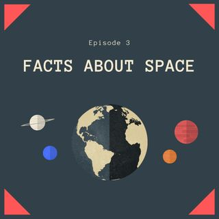 Amazing Space:Facts about space