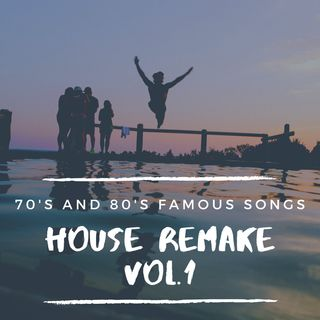 #17 Music 70-80 House Remake Vol.1