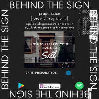 Behind the Sign Ep 13 (Preparation)