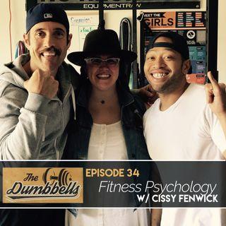 Episode 34: Fitness Psychology (w/ Cissy Fenwick)