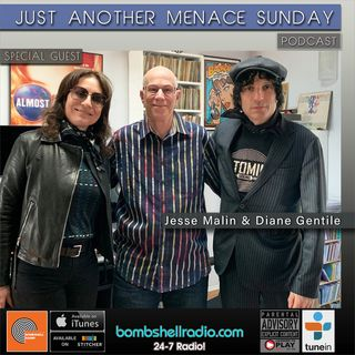 Just Another Menace Sunday w. Jesse Malin & Diane Gentile Part Two