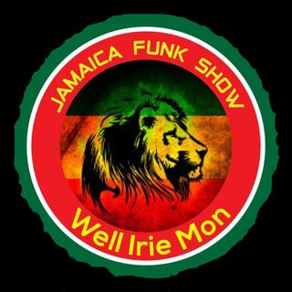 Jamaica Funk Show / Black history Wednesday