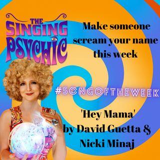 Make someone scream your name this week 'Hey Mama' David Guetta #songoftheweek