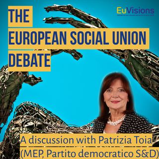 A discussion with Patrizia Toia, MEP of the S&D Group in the European Parliament