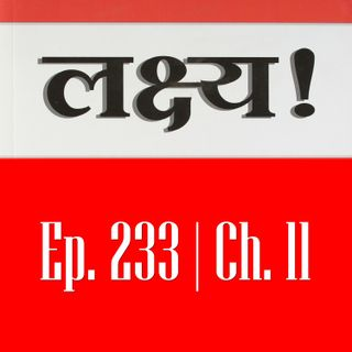 Ep. 233: लक्ष्य - अध्याय 11