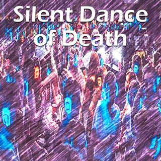 Silent Dance Of Death